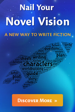 Nail Your Novel Vision. Discover More Here.